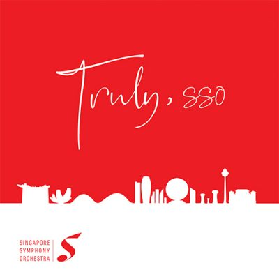 "WARNER MUSIC SINGAPORE AND SINGAPORE SYMPHONY ORCHESTRA PRESENT ""TRULY, SSO"""