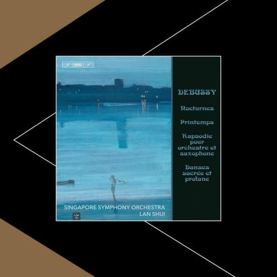 [PIZZICATO] EXCITING DEBUSSY RECORDINGS FROM SINGAPORE - REVIEW