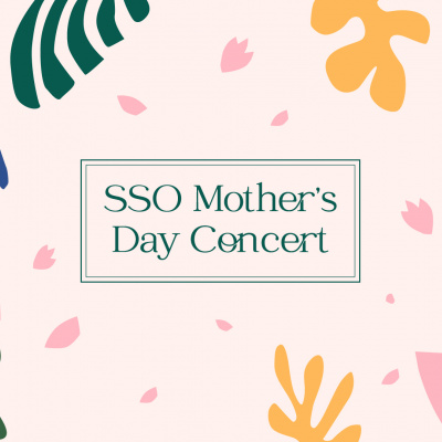SSO Mother's Day Concert Goes Online